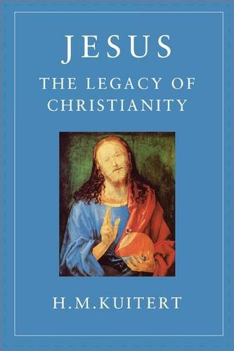 Jesus, the Legacy of Christianity