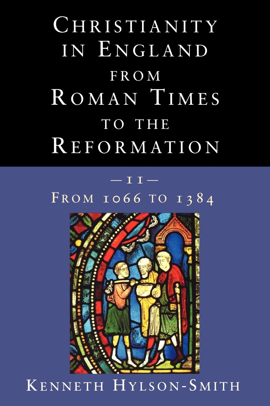 Christianity in England from Roman Times to the Reformation