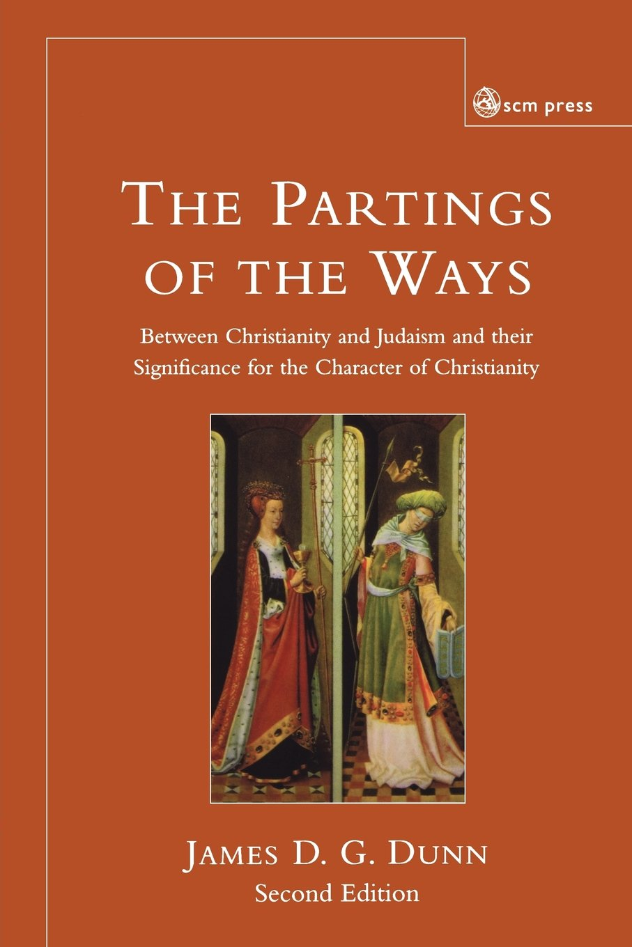 Parting of the Ways: Between Christianity and Judaism and Their Significance for the Character of Christianity