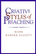 Creative Styles of Preaching