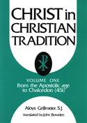 Christ in Christian Tradition, Volume One