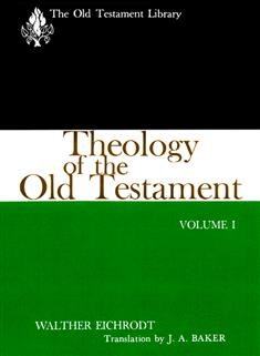 Theology of the Old Testament, Volume One (1961)