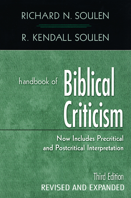 Handbook of Biblical Criticism, Third Edition, Revised & Expanded