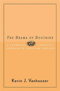 The Drama of Doctrine