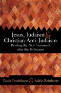 Jesus, Judaism, and Christian Anti-Judaism