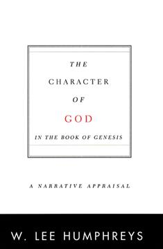 The Character of God in the Book of Genesis