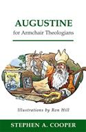 Augustine for Armchair Theologians