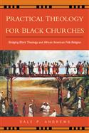 Practical Theology for Black Churches