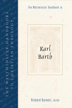 The Westminster Handbook to Karl Barth