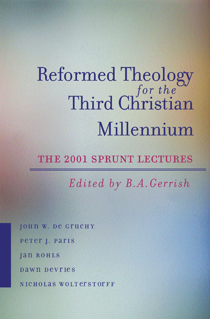 Reformed Theology for the Third Christian Millennium
