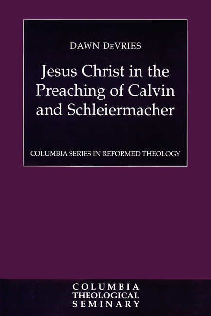 Jesus Christ in the Preaching of Calvin and Schleiermacher