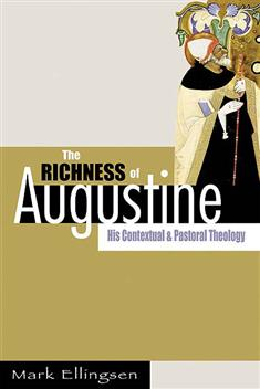 The Richness of Augustine