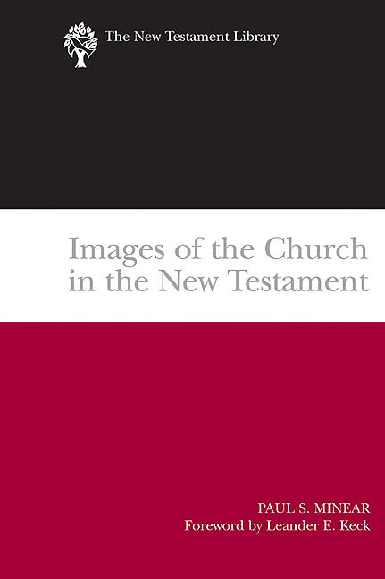 Images of the Church in the New Testament (2004)