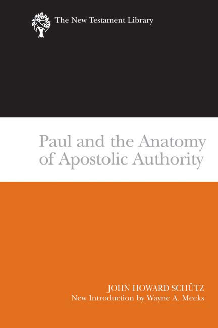 Paul and the Anatomy of Apostolic Authority (2007)