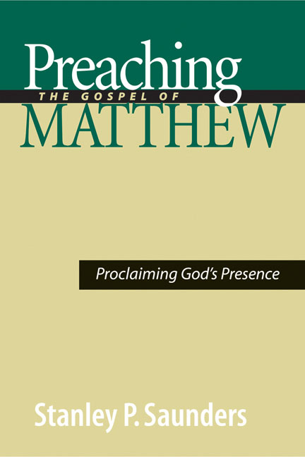 Preaching the Gospel of Matthew