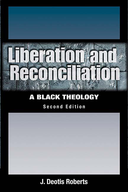 Liberation and Reconciliation, Second Edition