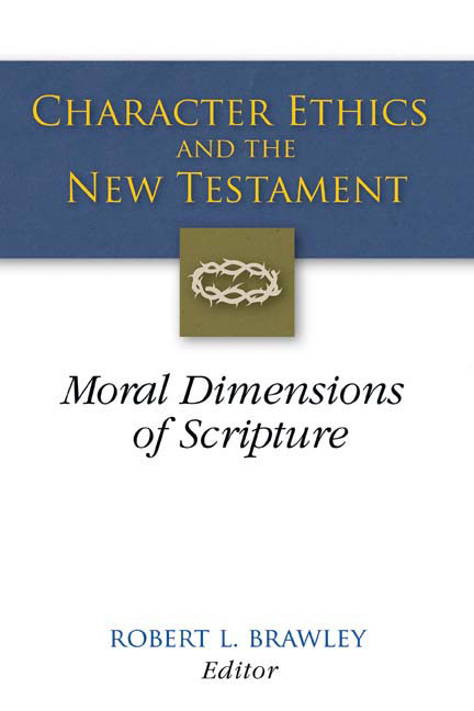 Character Ethics and the New Testament