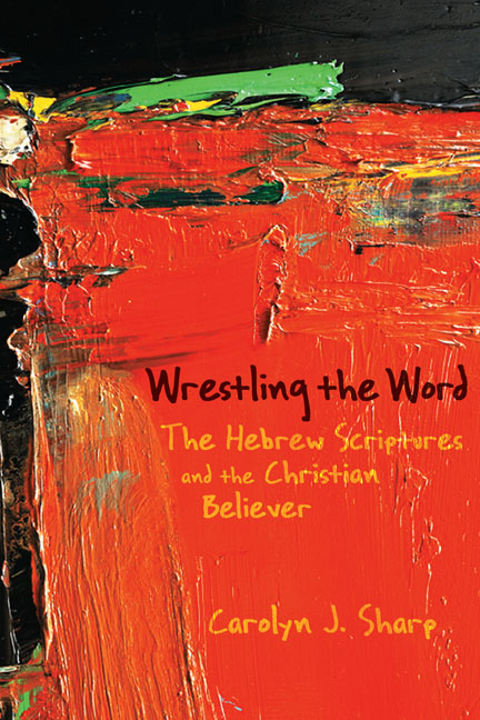 Wrestling the Word