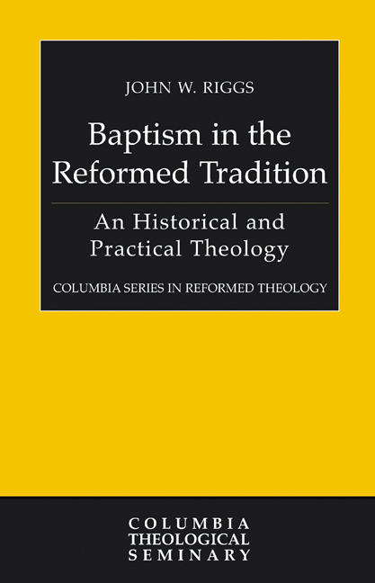 Baptism in the Reformed Tradition