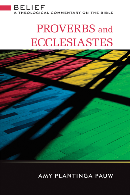 Proverbs and Ecclesiastes