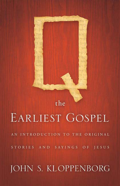 Q, the Earliest Gospel