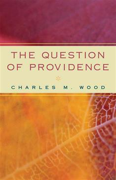 The Question of Providence