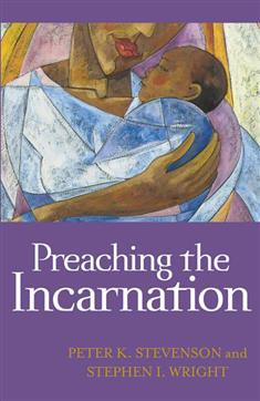 Preaching the Incarnation