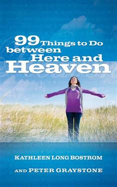 99 Things to Do between Here and Heaven