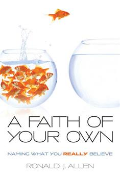 A Faith of Your Own