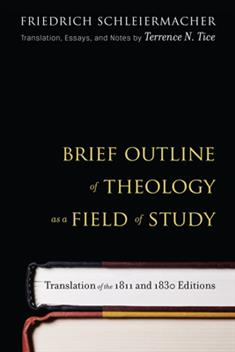 Brief Outline of Theology as a Field of Study, Third Edition