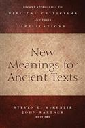 New Meanings for Ancient Texts