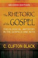 The Rhetoric of the Gospel, Second Edition