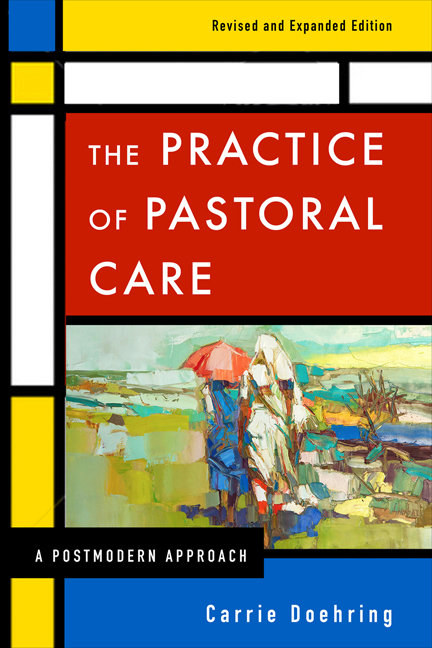 The Practice of Pastoral Care, Revised and Expanded Edition