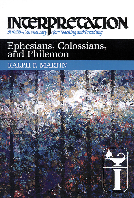 Ephesians, Colossians, and Philemon