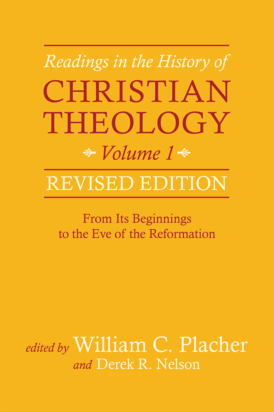 Readings in the History of Christian Theology, Volume 1, Revised Edition