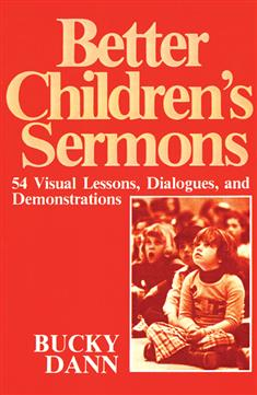 Better Children's Sermons