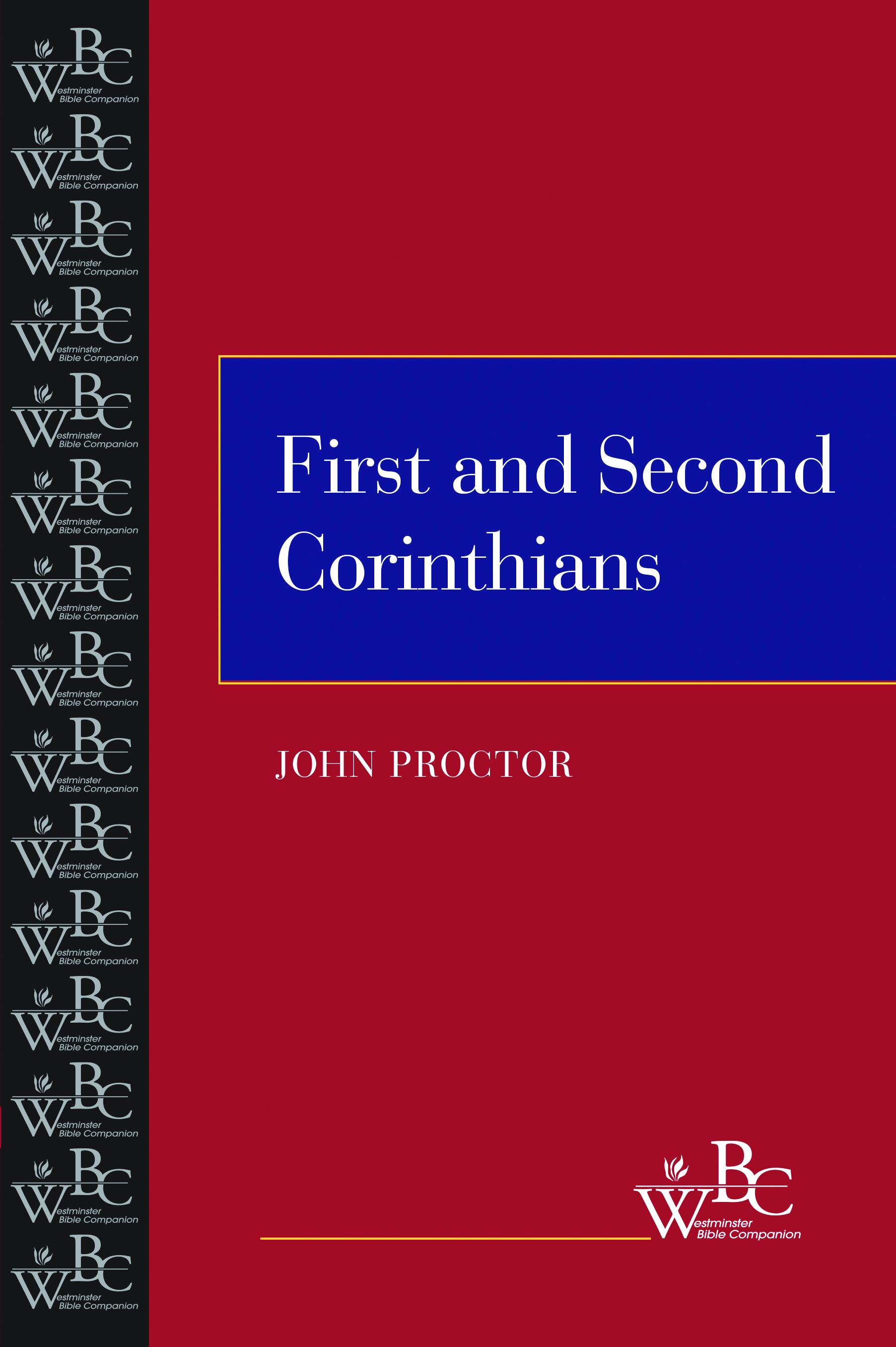 First and Second Corinthians