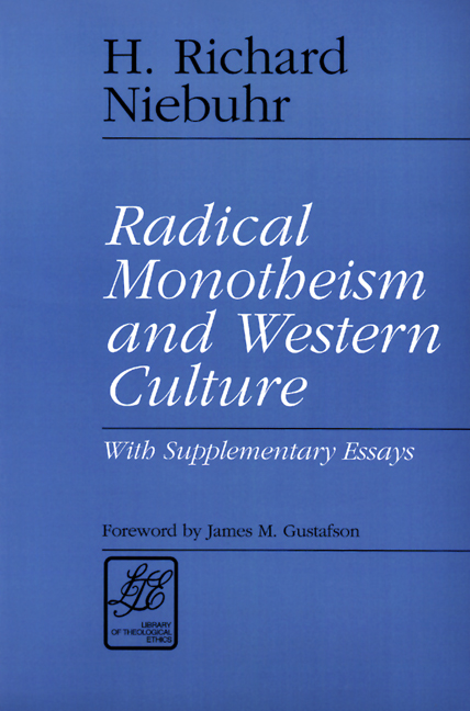 radical monotheism and western culture paper h richard niebuhr  click to enlarge