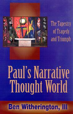 Paul's Narrative Thought World