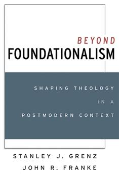 Beyond Foundationalism