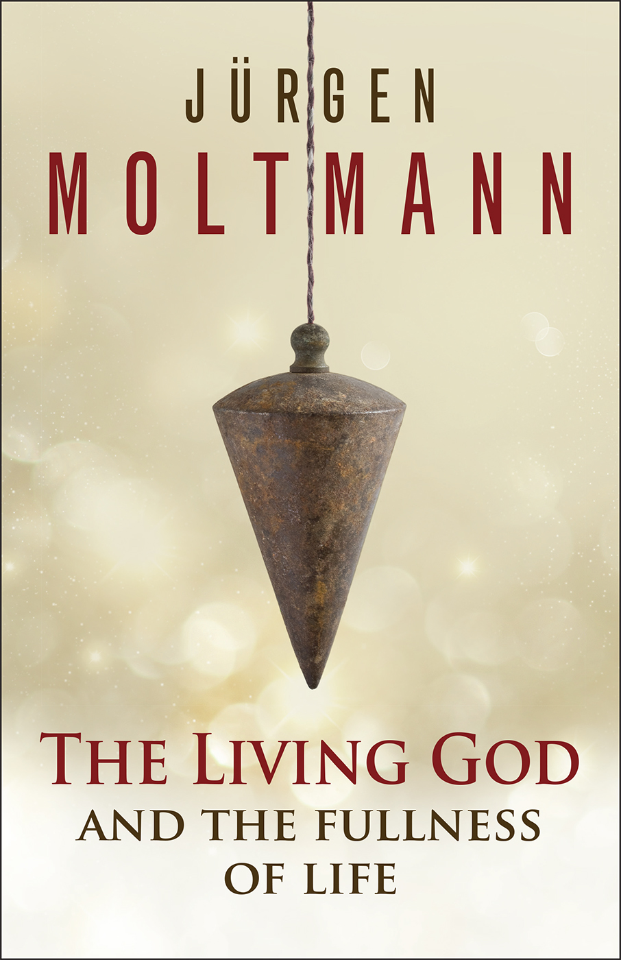 The Living God and the Fullness of Life