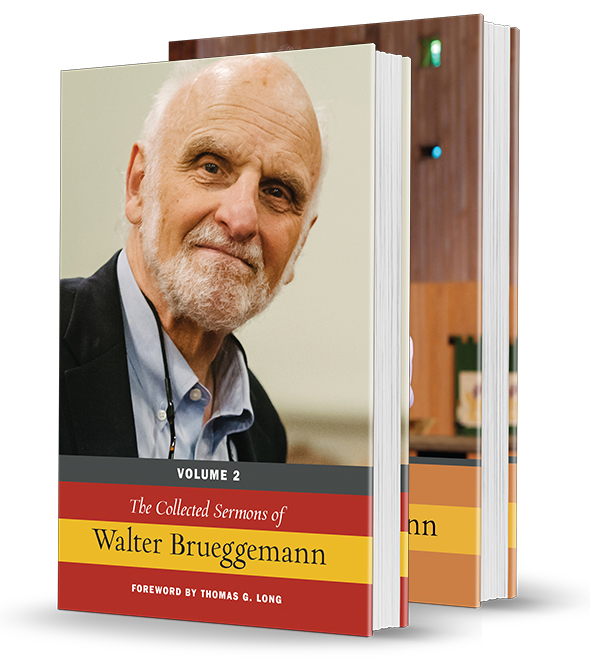 The Collected Sermons of Walter Brueggemann --Two Volume Set