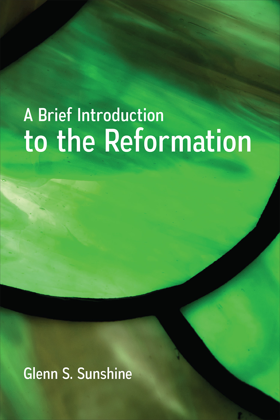 A Brief Introduction to the Reformation