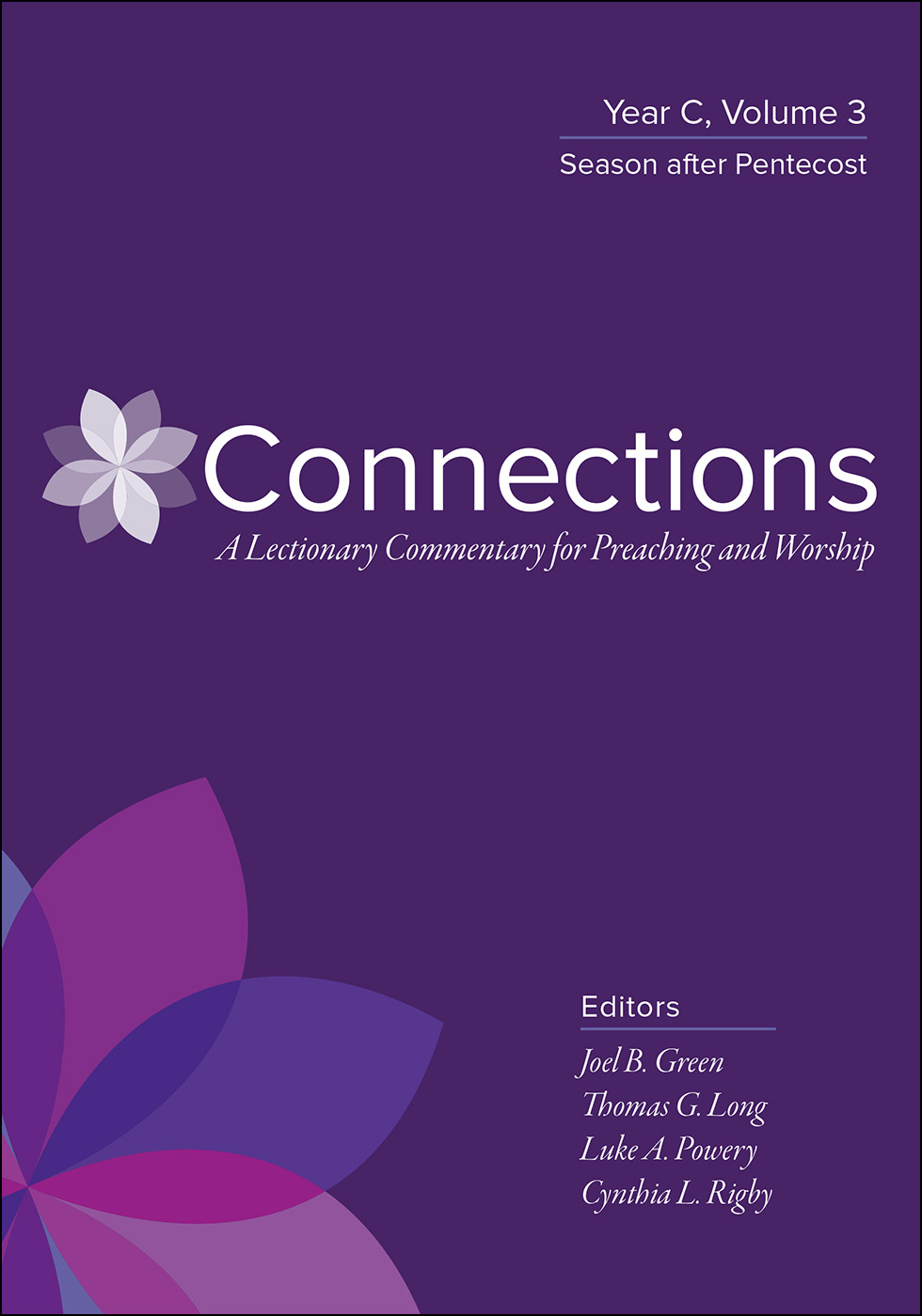 Connections: Year C, Volume 3