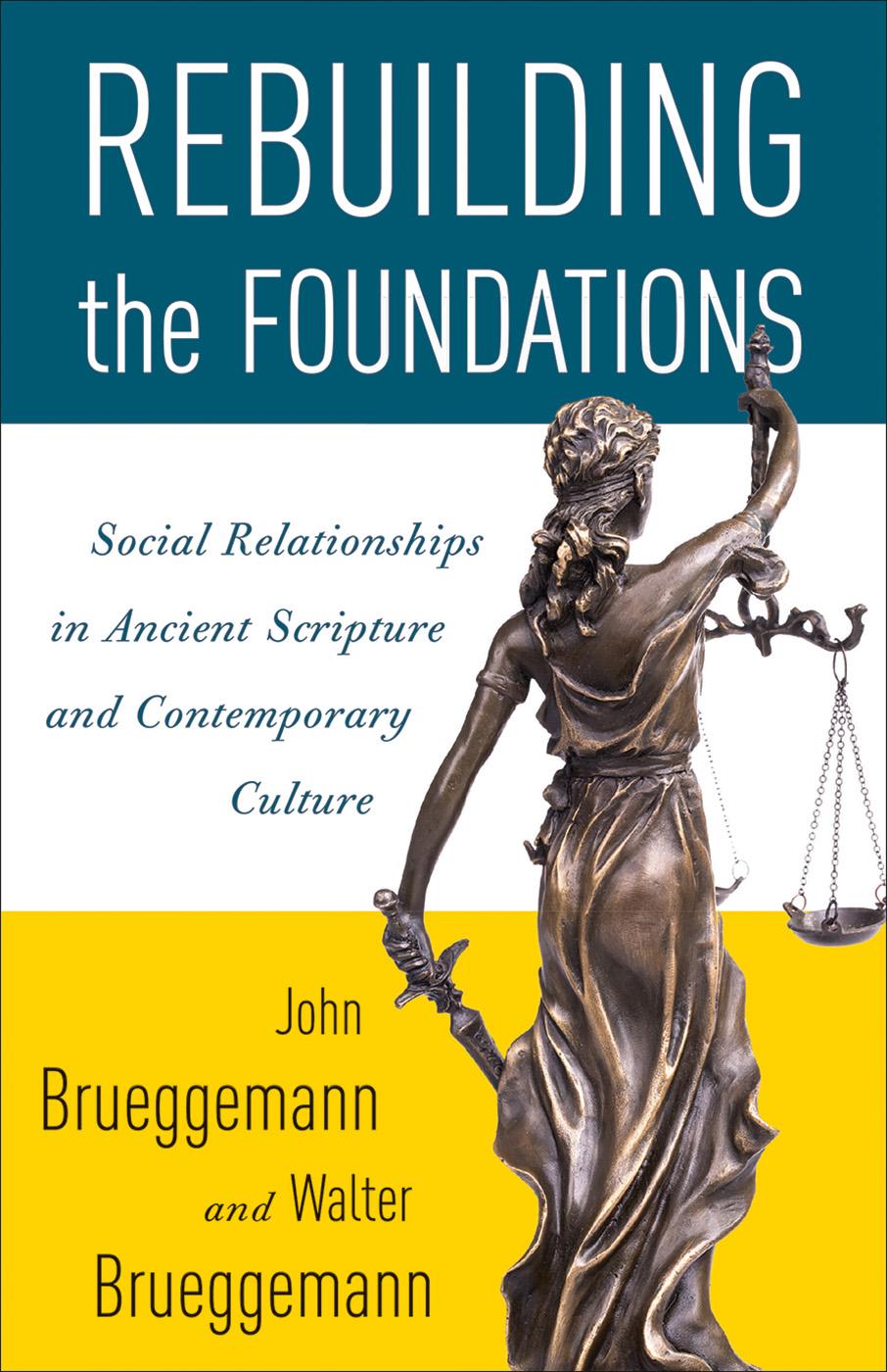 Rebuilding the Foundations Paper - Walter Brueggemann, John