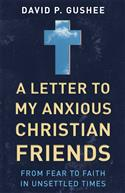 A Letter to My Anxious Christian Friends