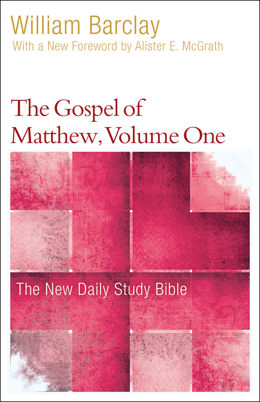 The Gospel of Matthew, Volume One