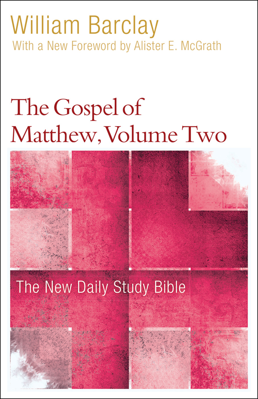 The Gospel of Matthew, Volume Two