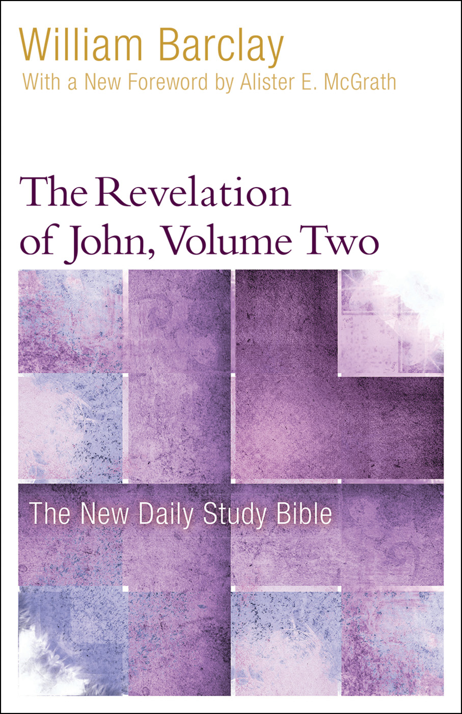 The Revelation of John, Volume 2