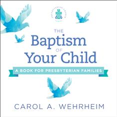 The Baptism of Your Child (Single)